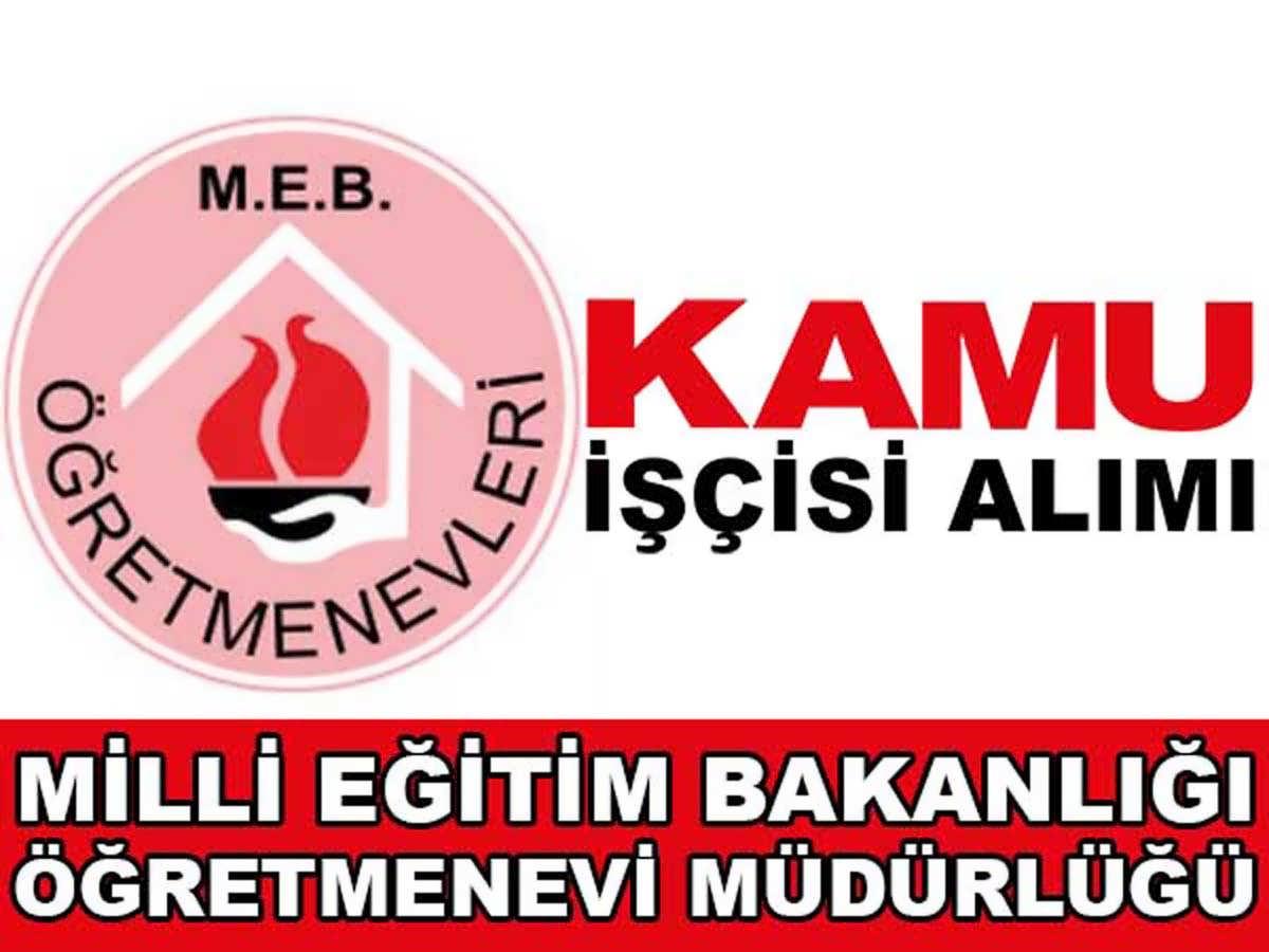 Manisa Öğretmen Evi Müdürlüğü KPSS Şartsız İşçi Alımı