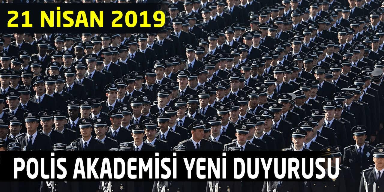 Polis Akademisi 21 Nisan Tarihli Resmi Duyuruları