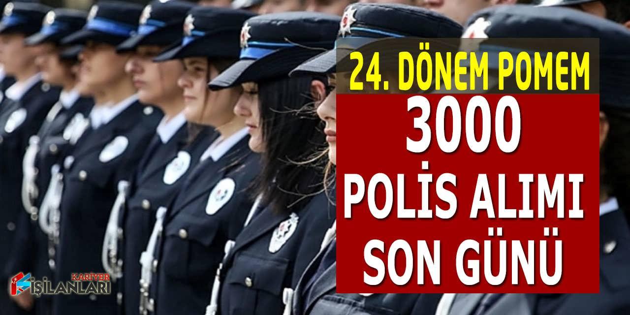 3 Bin Polis Alımı 24. Dönem POMEM Başvuruları Yarın Bitiyor