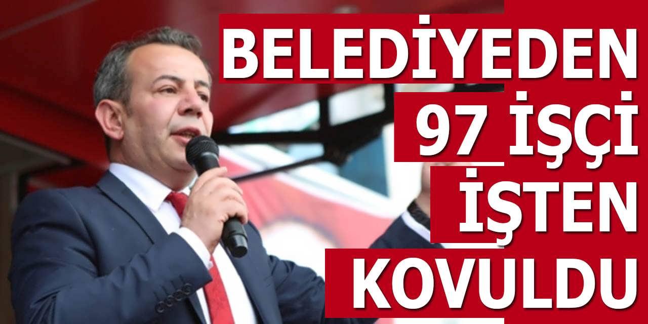 Yeni Belediye Başkanı 97 İşçiyi Kovdu