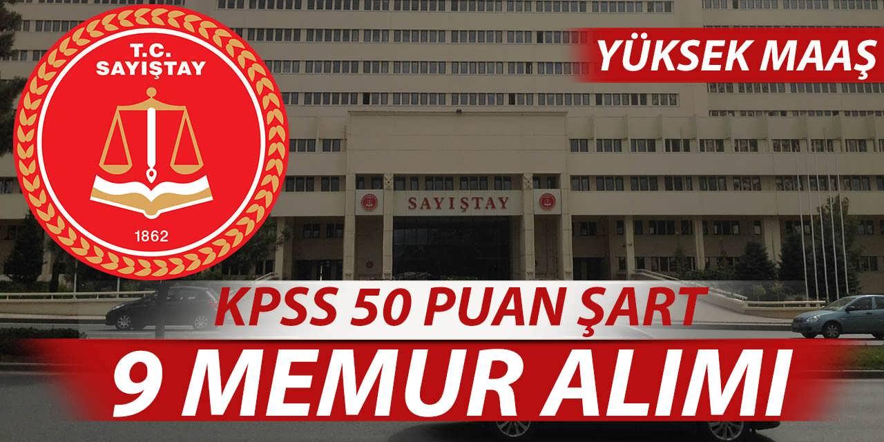 KPSS 50 Puanla Sayıştay 9 Memur Alımı Yapıyor