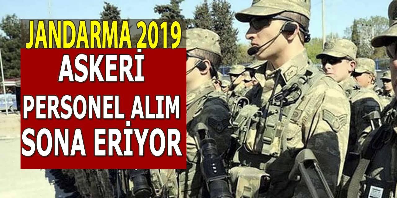 Jandarma 2019 Yılı Askeri Personel Alımı Başvurusunda Sona Gelindi