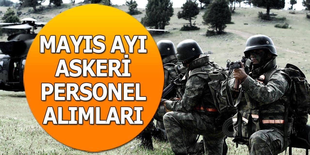 Mayıs Ayı Askeri Personel Alımları – İlkokul Lise Önlisans Lisans