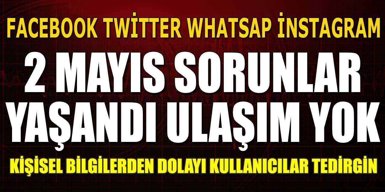 Whatsaap Twitter İnstagram Facebook ve İnternet Erişiminde Türkiye Sorun Yaşıyor