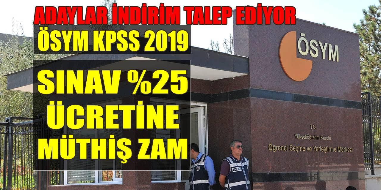 ÖSYM 2019 KPSS Sınav Ücretine Müthiş (%25) Zam Yaptı