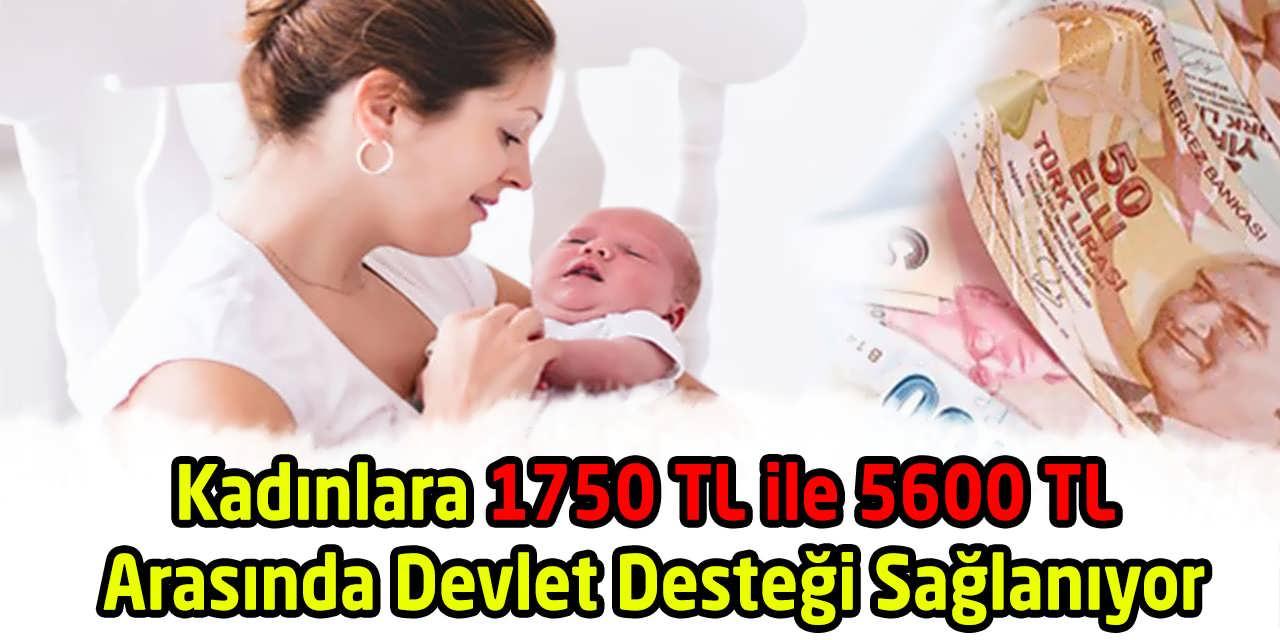 Kadınlara 1750 TL ile 5600 TL Arasında Devlet Desteği Sağlanıyor