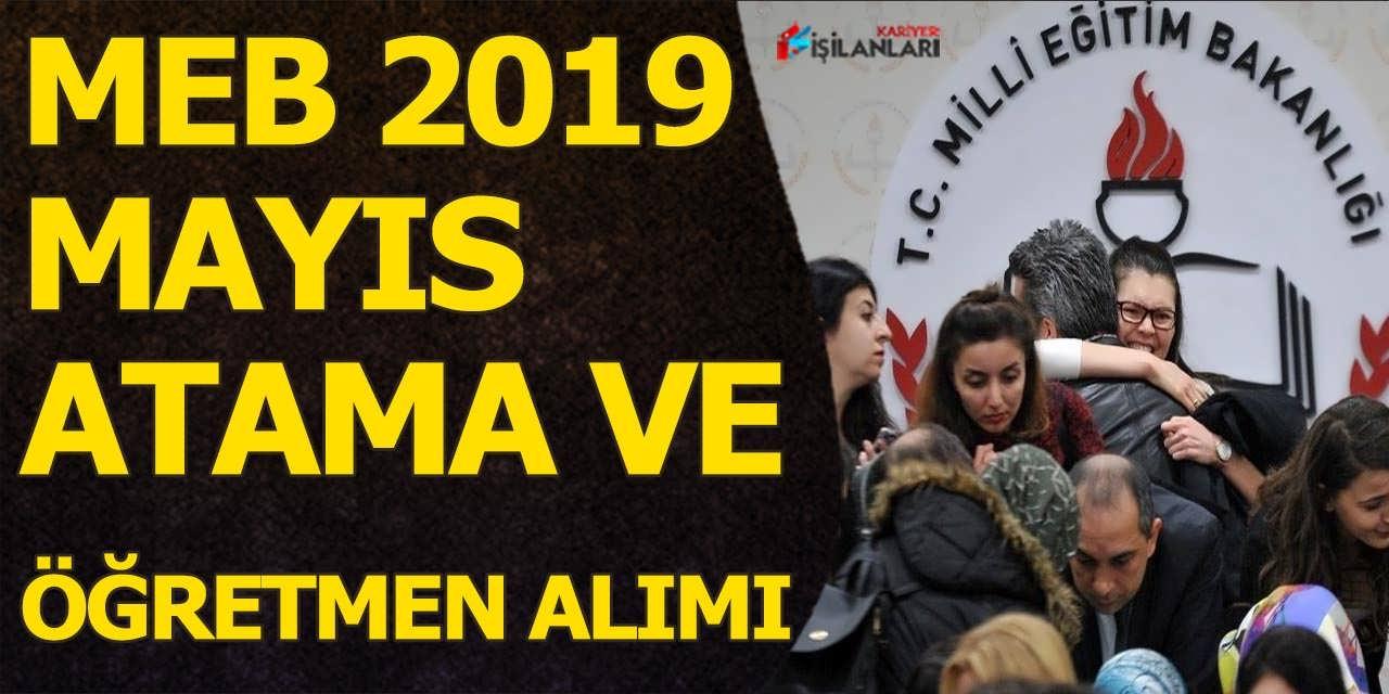 MEB Mayıs 2019 Atama Sınav Duyurusu ve Öğretmen Alımı