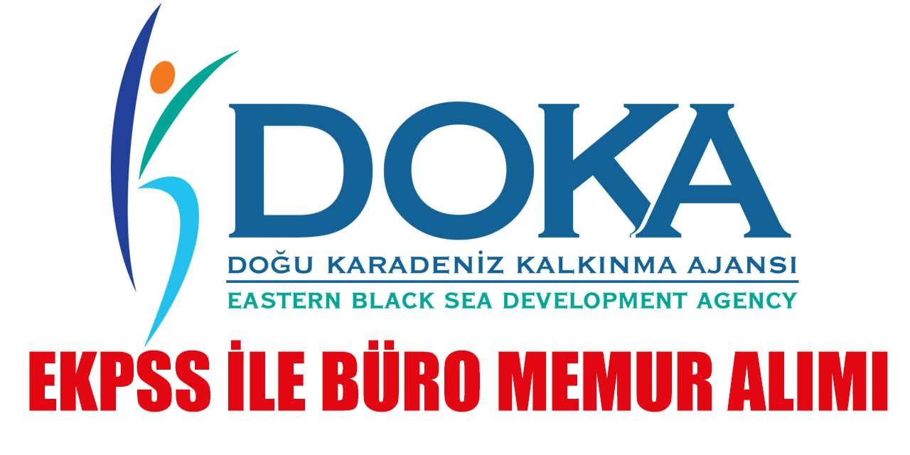 Doğu Karadeniz Kalkınma Ajansı EKPSS ile Büro Memuru Alımı Yapıyor
