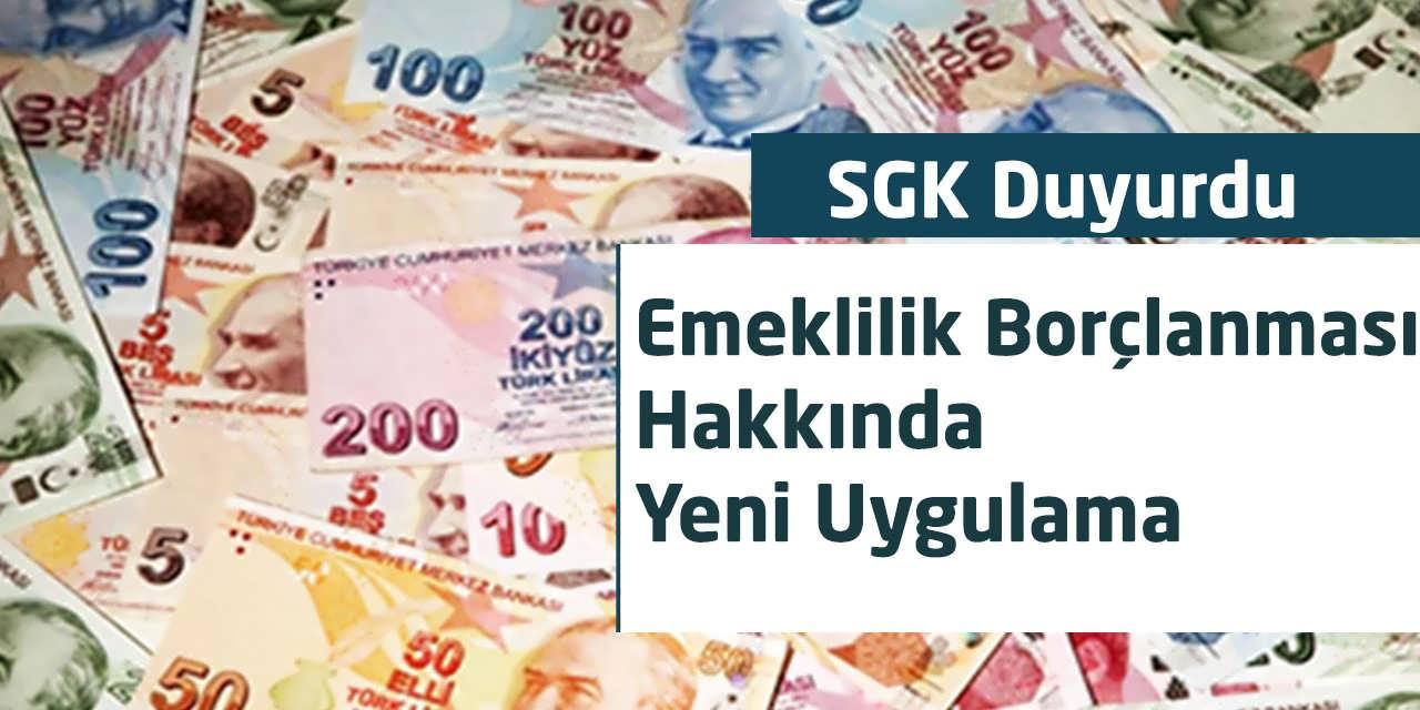 Emeklilik Borçlanması Hakkında SGK'dan Önemli Duyuru Yapıldı