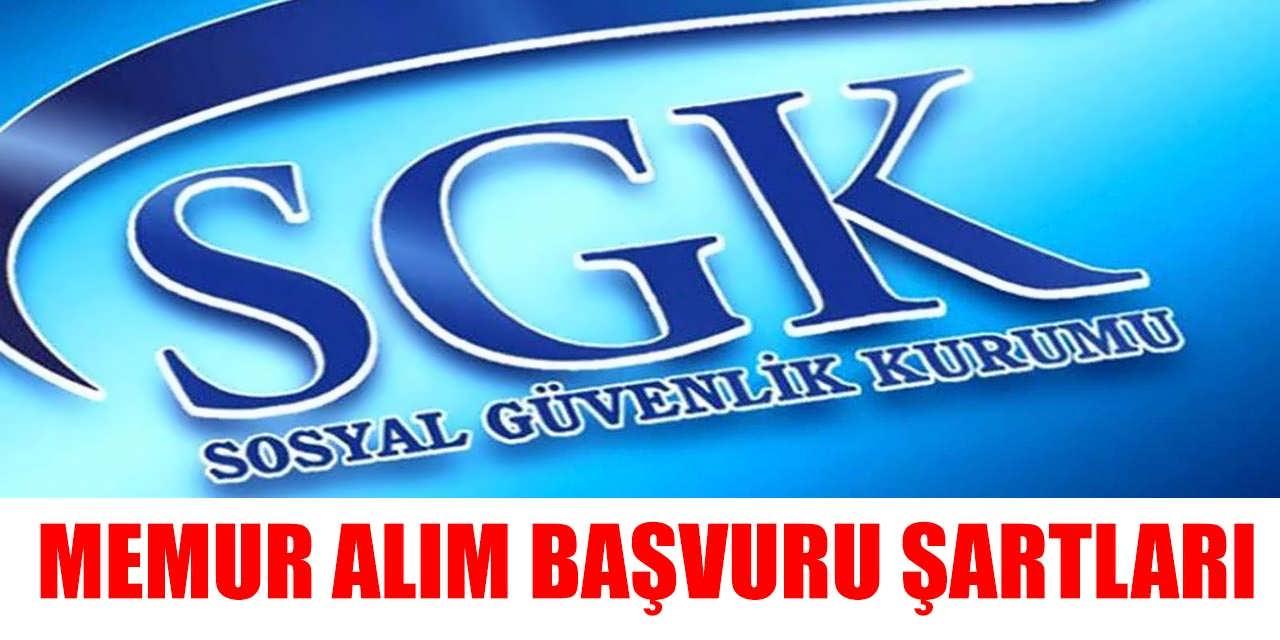 SGK KPSS Şartsız 34 Memur Alımı Başvuruları ve Şartları