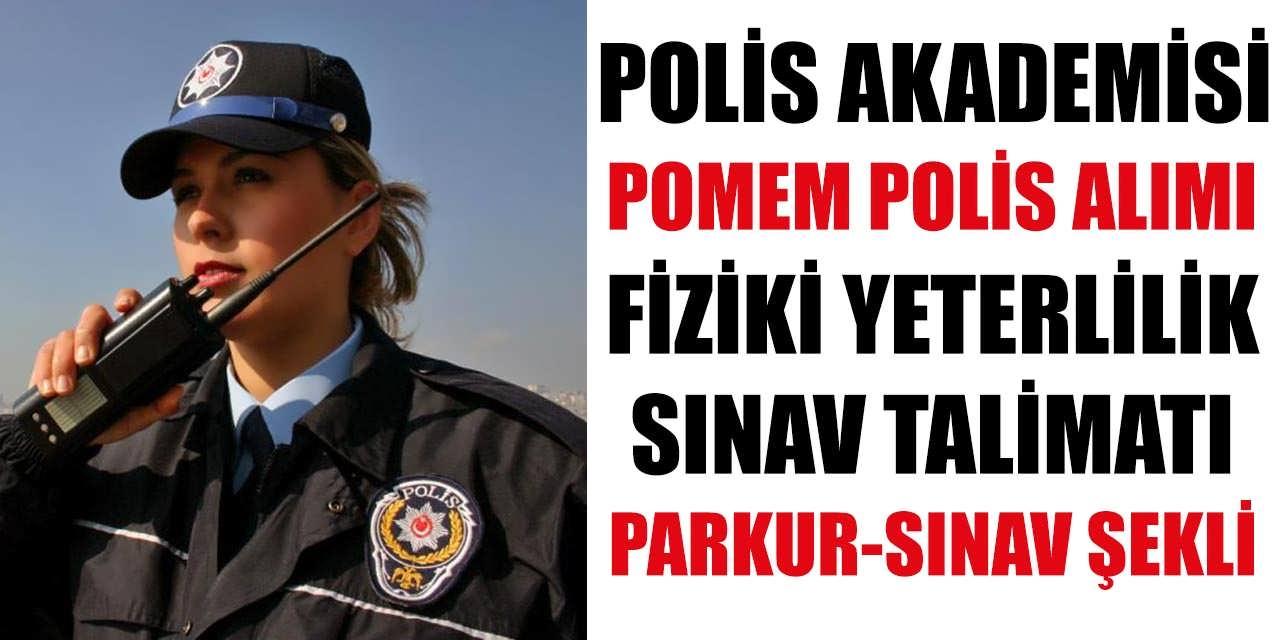POMEM Polis Alımı Fiziki Yeterlilik Sınav Talimatı – Parkur ve Sınav Şekli
