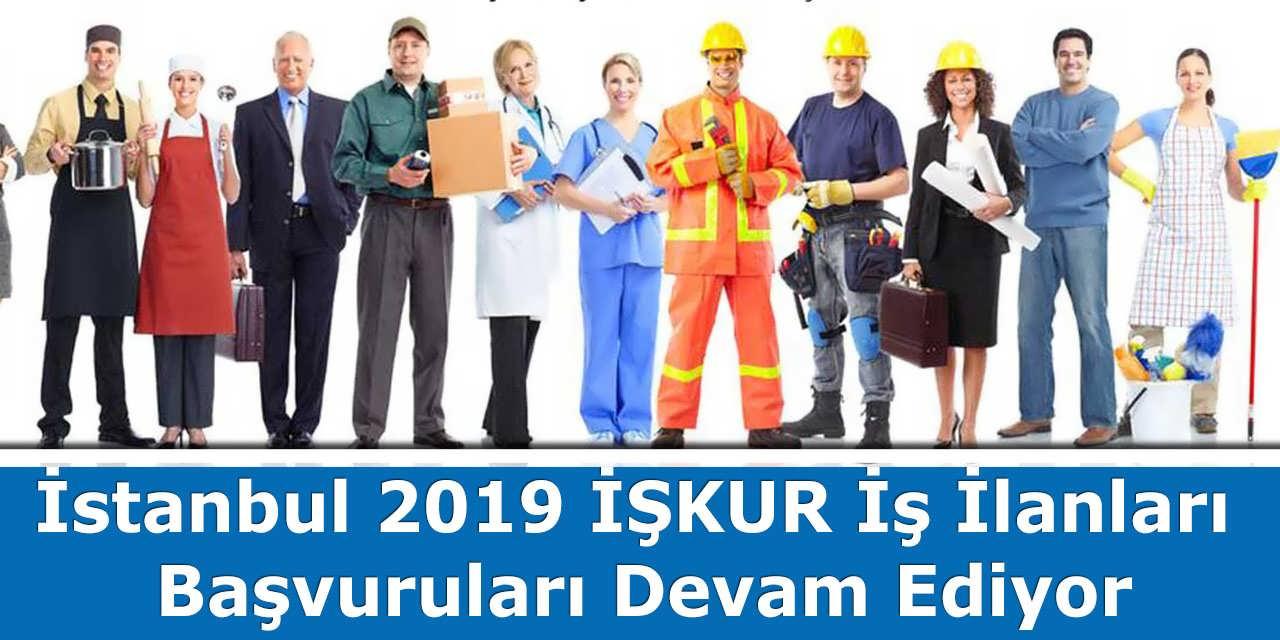 İstanbul 2019 İŞKUR İş İlanları Başvuruları Devam Ediyor