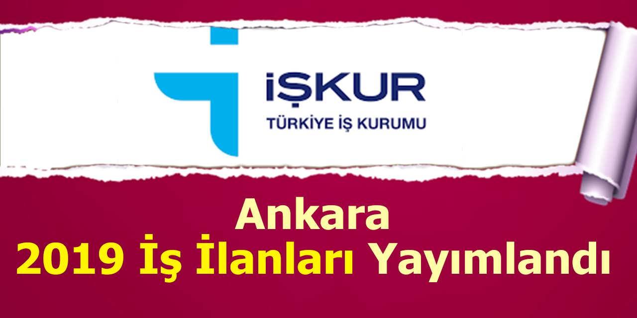 Ankara 2019 İş İlanları ve Personel Alımı İlanları Yayımlandı