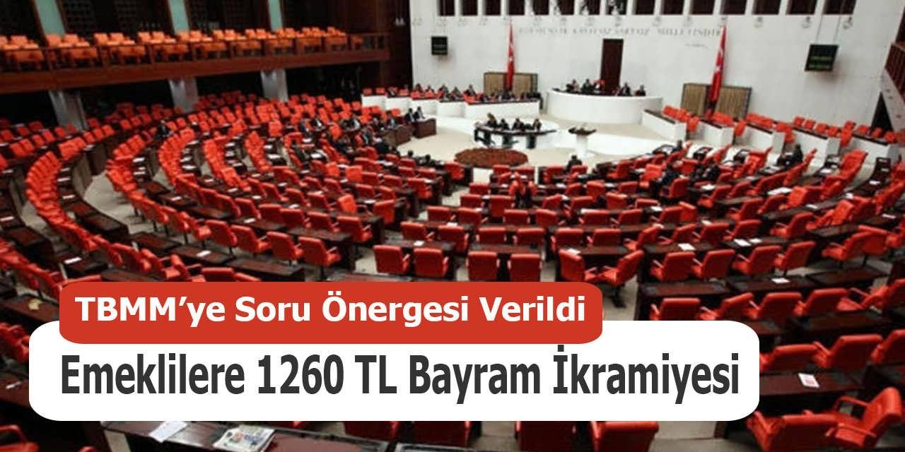 Emeklilere 1260 TL Bayram İkramiyesi İçin Meclise Önerge Verildi