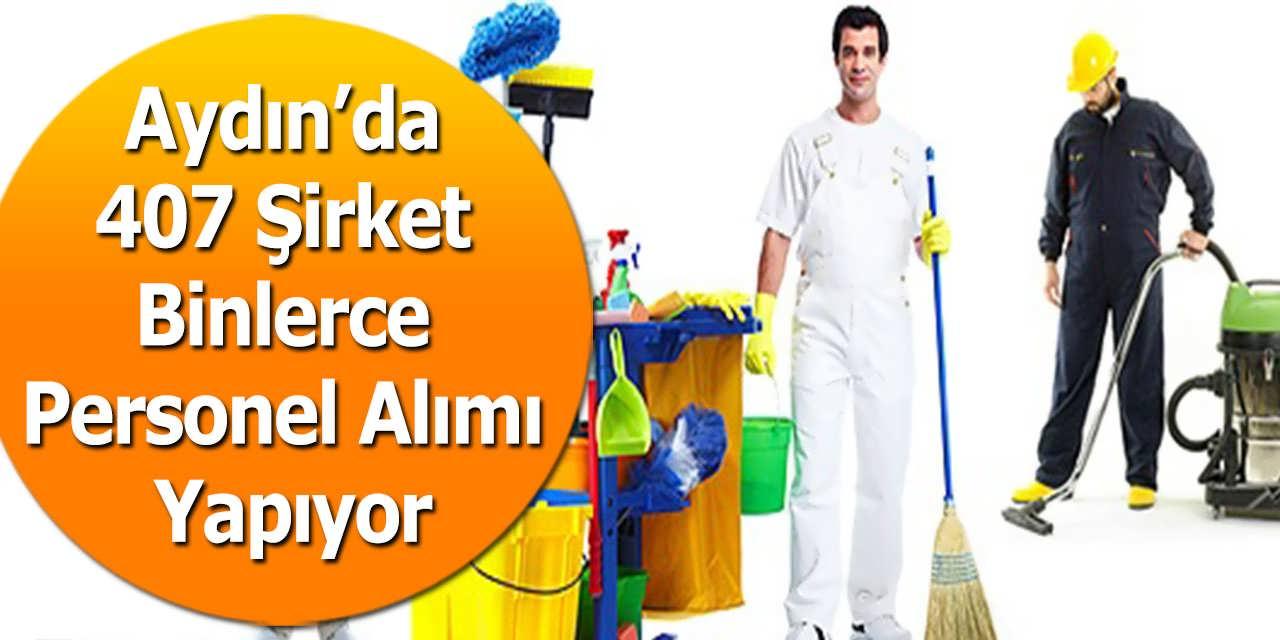 Aydın'da 407 Şirket Binlerce Personel Alımı Gerçekleştiriyor