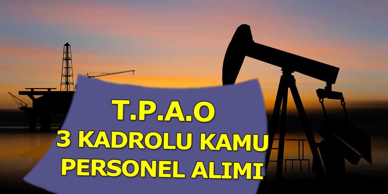 Türkiye Petrolleri A.Ş. Kadrolu 3 Kamu Personeli Alımı