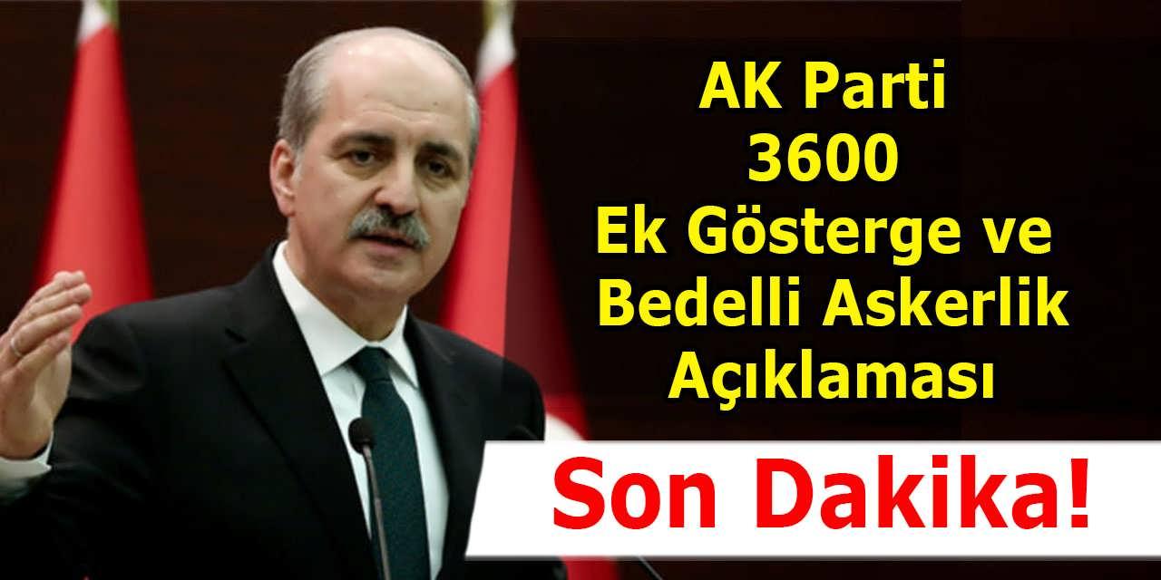 Son Dakika AK Parti 3600 Ek Gösterge ve Bedelli Açıklaması