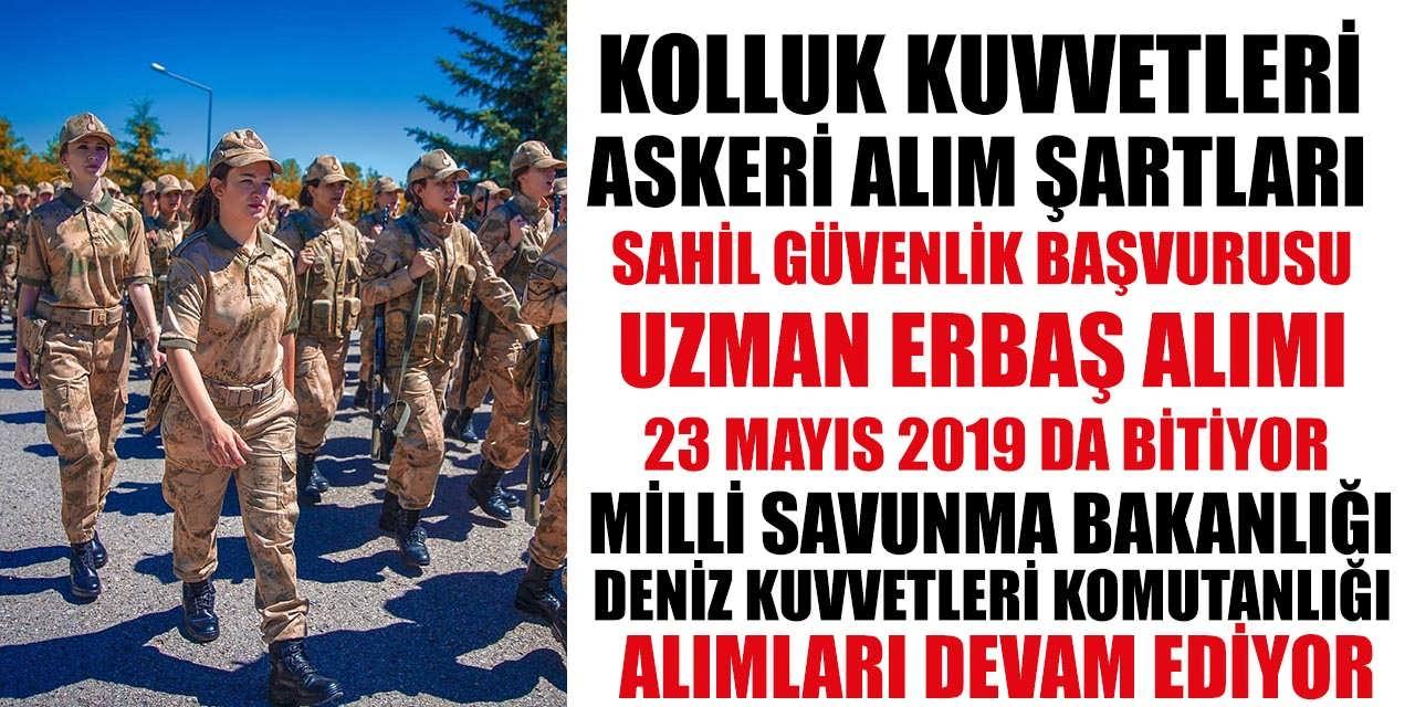 Kolluk Kuvvetleri Askeri Alım Şartları! Sahil Güvenlik Uzman Erbaş Alım Başvuruları 23 Mayıs Son