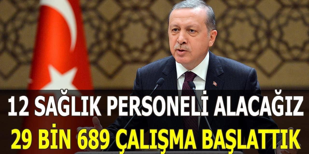 Cumhurbaşkanı 12 bin Sağlık Personeli Alacağız – Tayyip Erdoğan 29 Bin 689 Sağlık Personeli Alımı Çalışması Başlattık