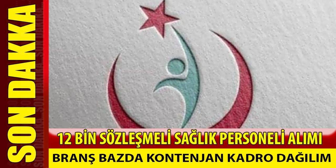 Sağlık Bakanlığı 12 Bin Sağlık Personeli Alımı Branş Kontenjan Kadro Dağılımları