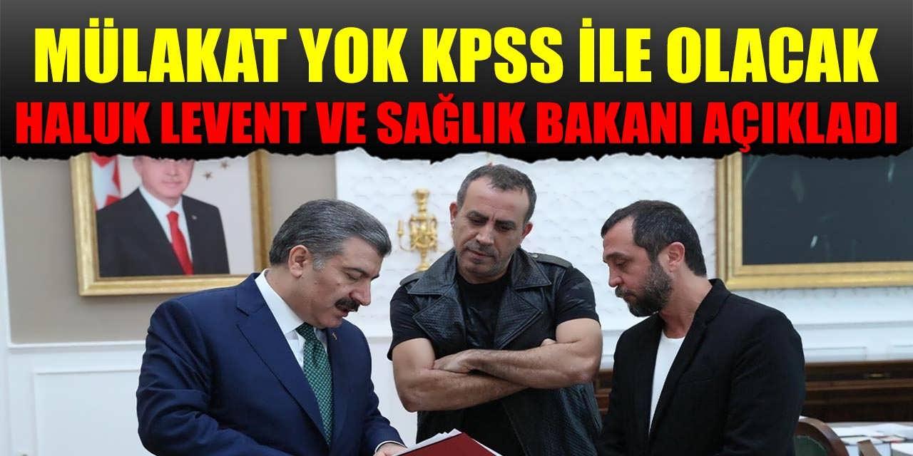Mülakat Yok Sağlık Bakanı İle Haluk Levent Açıkladı – KPSS İle 12 Bin Personel Alınacak