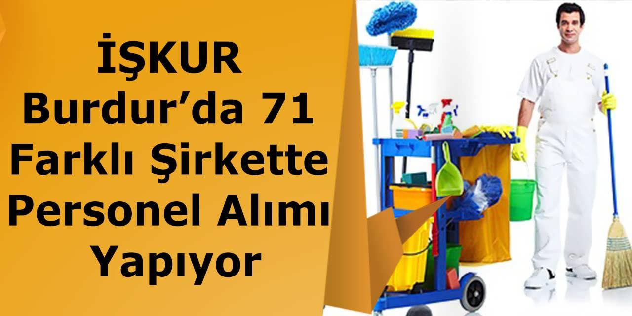 İŞKUR Burdur'da 71 Farklı Şirkette Personel Alımı Yapıyor