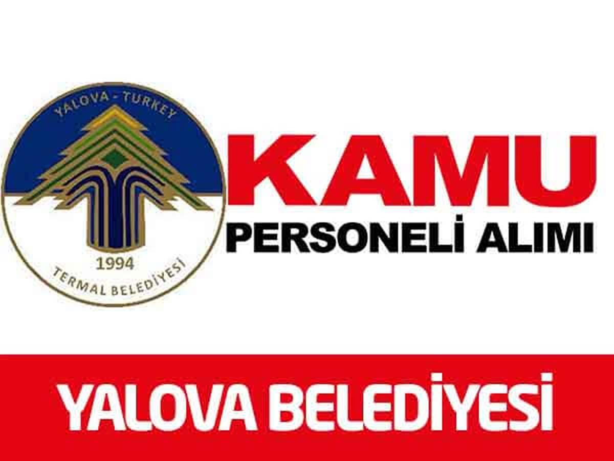 Yalova Termal Belediye Başkanlığı İşçi Alımı