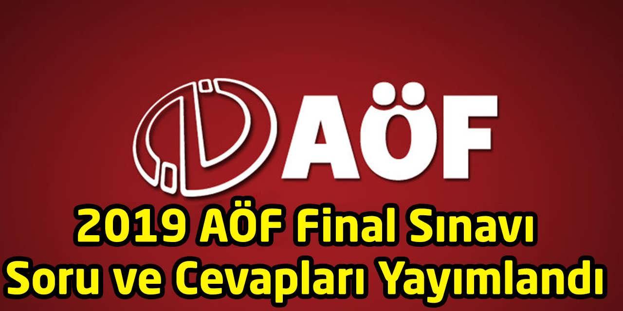 2019 AÖF Final Sınavı Soru ve Cevapları yayımlandı