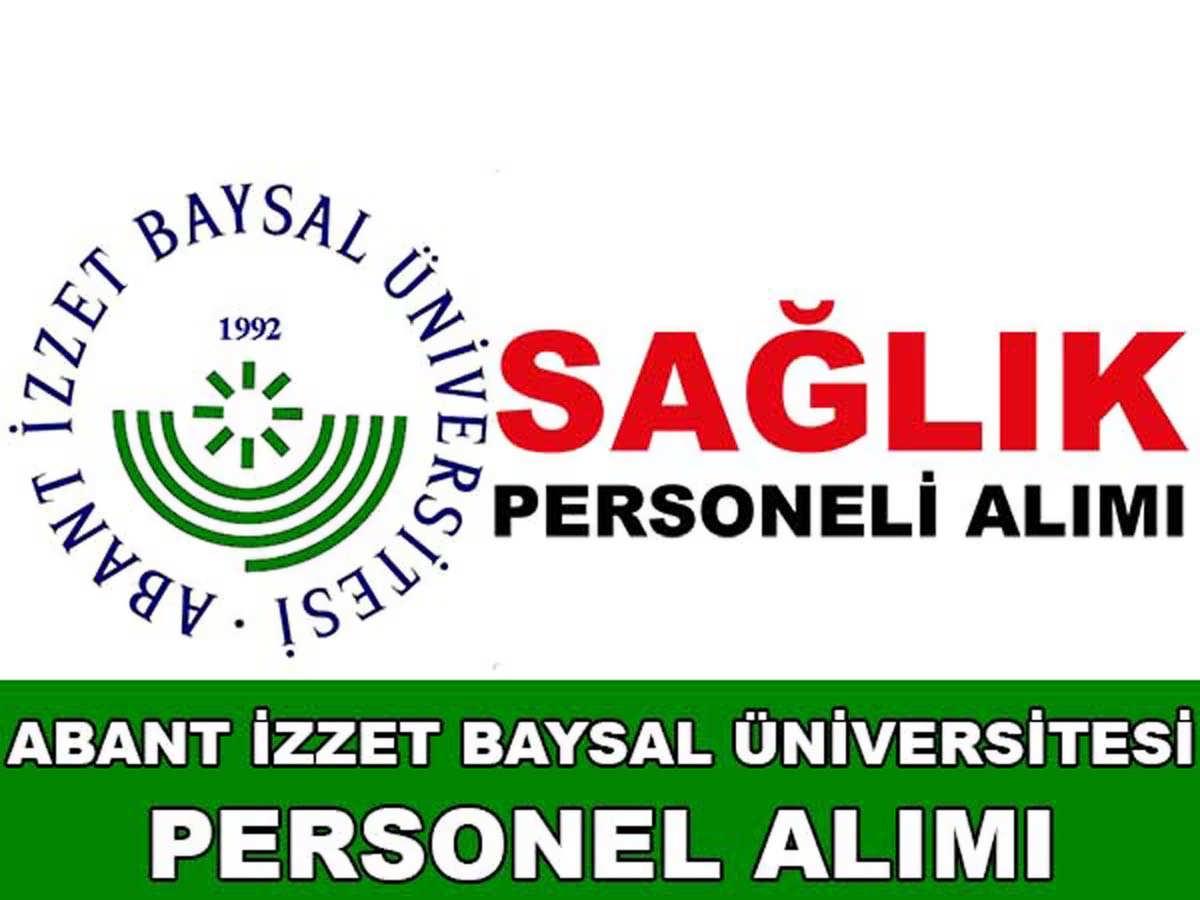 Abant İzzet Baysal Üniversitesi Sağlık Personeli Alımı 2016