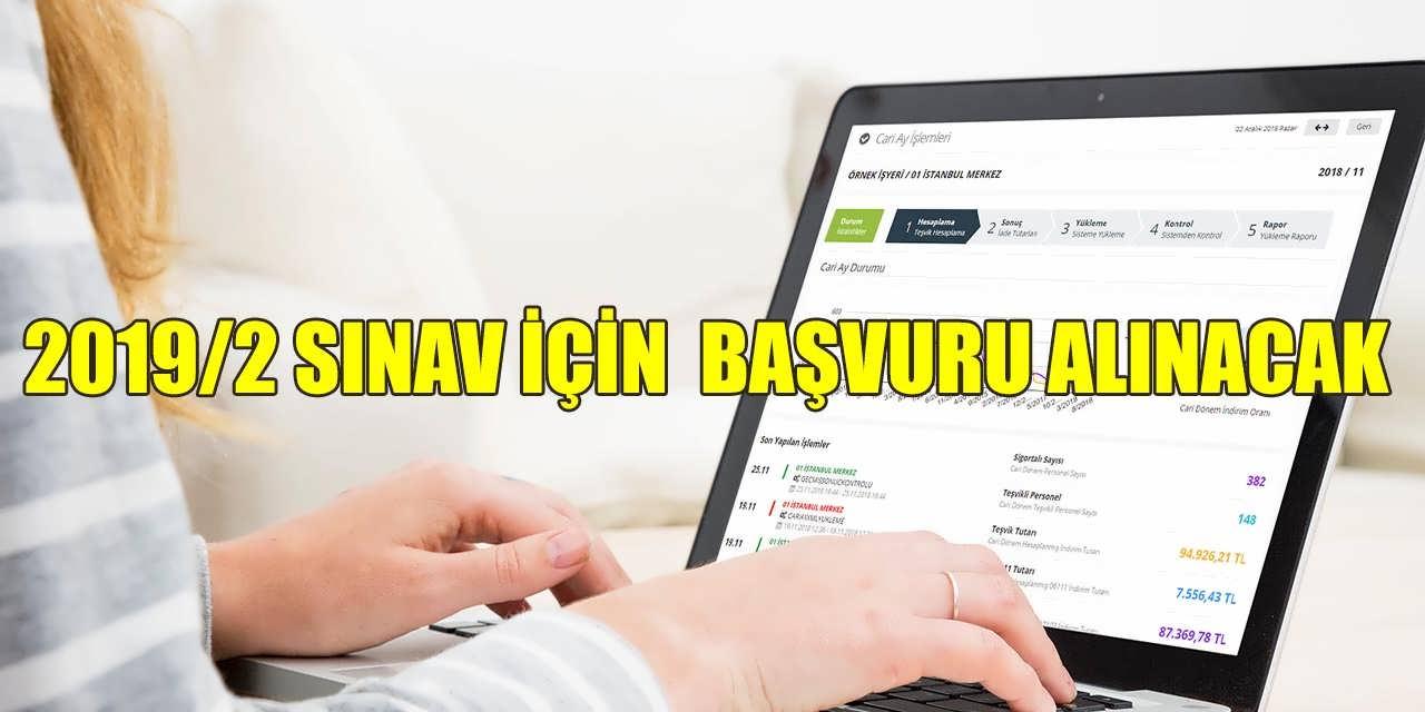 2019/2 Sınav YMM Başvuruları Alınacak
