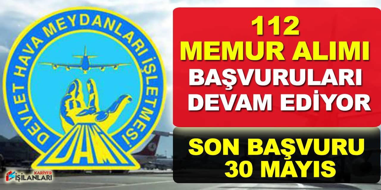 112 Memur Alımı Başvuruları 30 Mayıs Son Gün