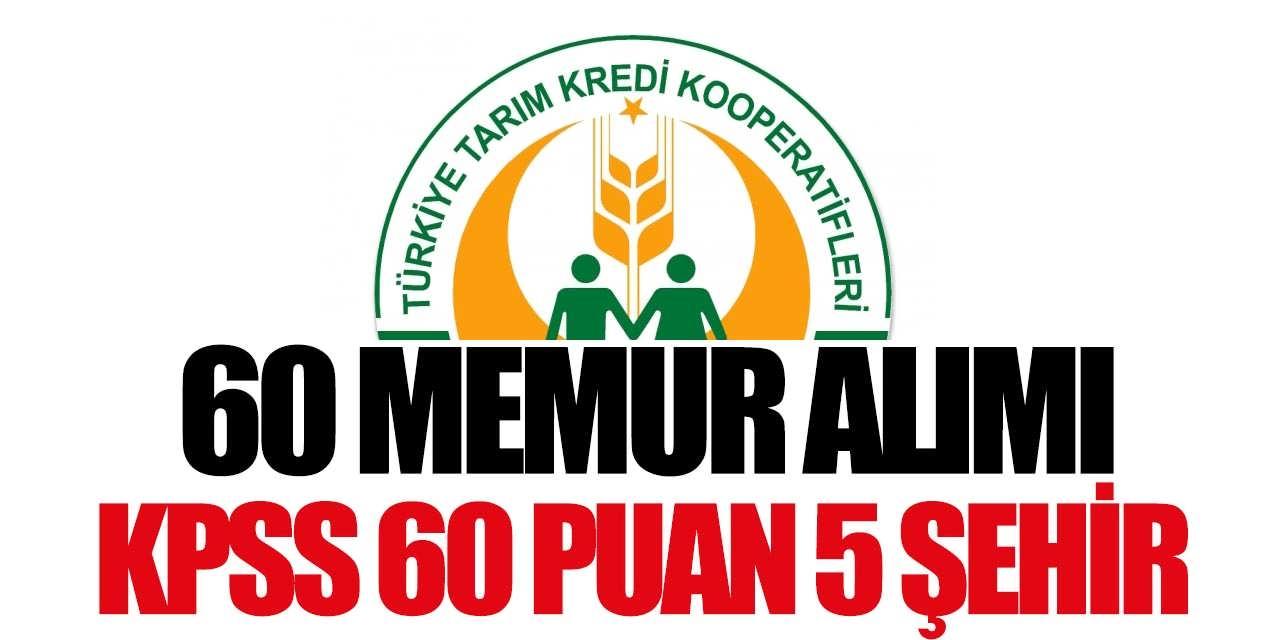KPSS 60 Puanla 60 Memur Alımı Tarım Kredi Kooperatifleri 5 Şehre Yapıyor