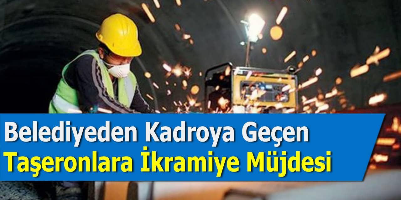 Belediyeden Kadroya Geçen Taşeronlara İkramiye Müjdesi