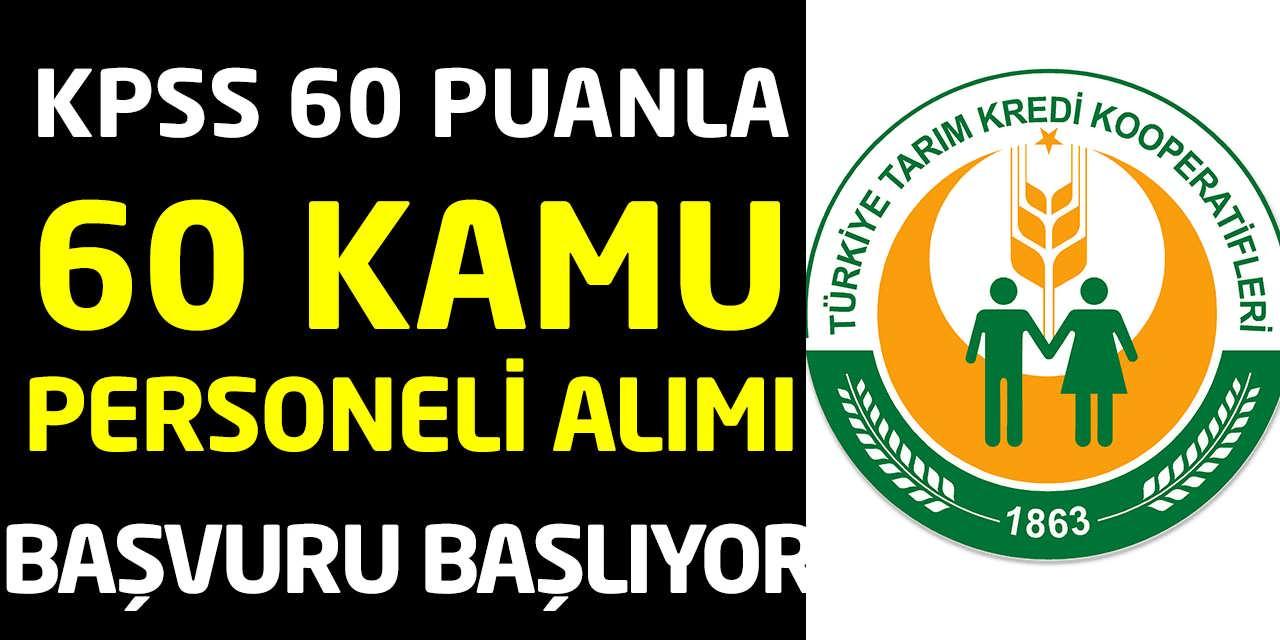 KPSS 60 Puanlı 60 Kamu Personeli Alımı Başvurusu Başlıyor