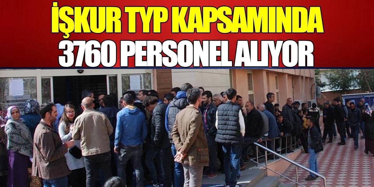 İŞKUR, TYP Kapsamında 3760 Personel Alıyor