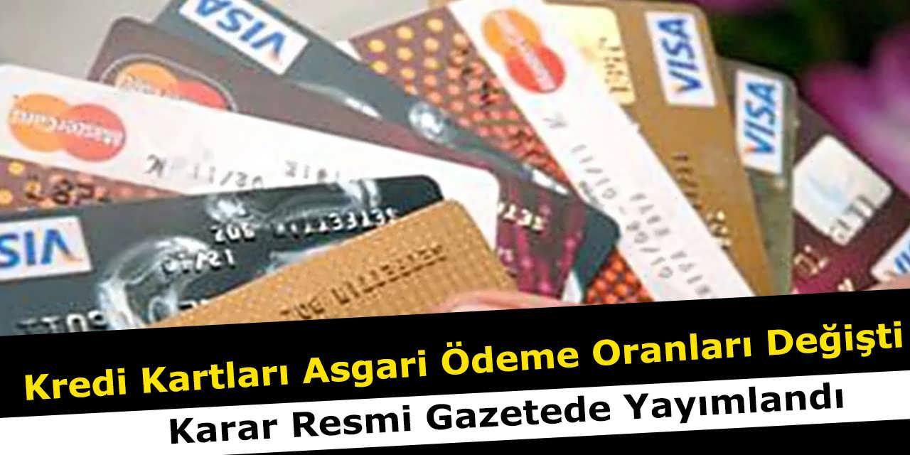 Kredi Kartları Asgari Ödeme Oranları Değişti, Karar Resmi Gazetede Yayımlandı