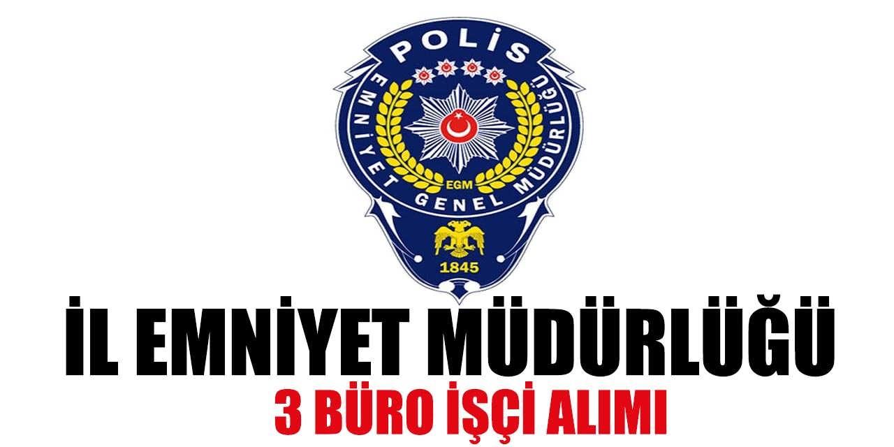 Diyarbakır İl Emniyet Müdürlüğü 3 Büro Görevlisi Alımı