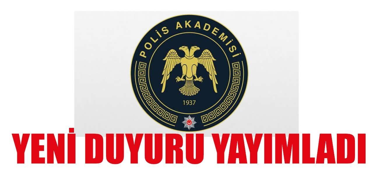 Polis Akademisi Yeni Duyuru Yayımladı
