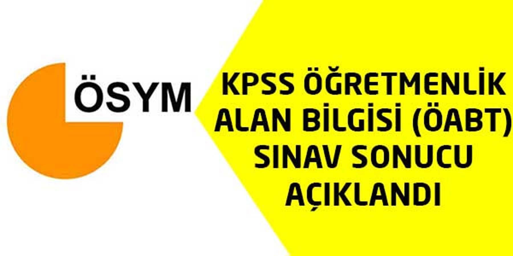2016 KPSS ÖABT Sınav Sonucu Açıklandı