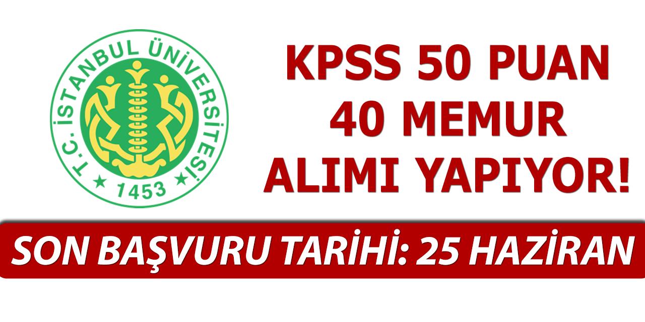 İstanbul Üniversitesi Cerrahpaşa 40 Personel Alımı Başvuruları Sona Eriyor