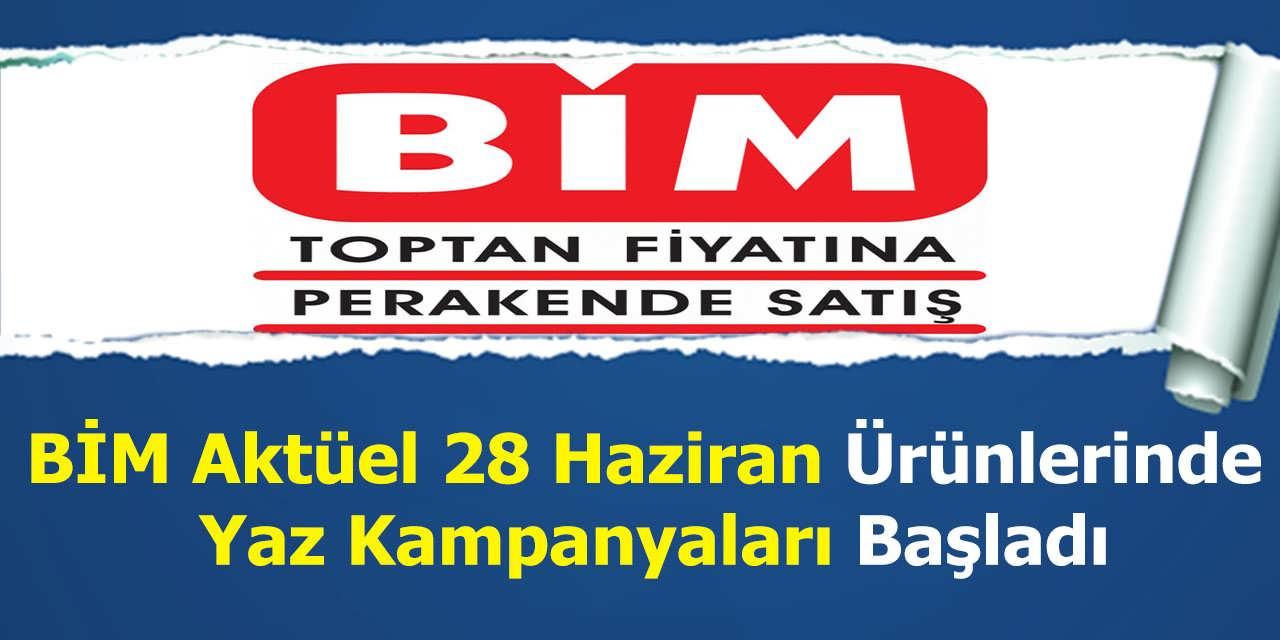 BİM Aktüel 28 Haziran Ürünlerinde Yaz Kampanyaları Başladı