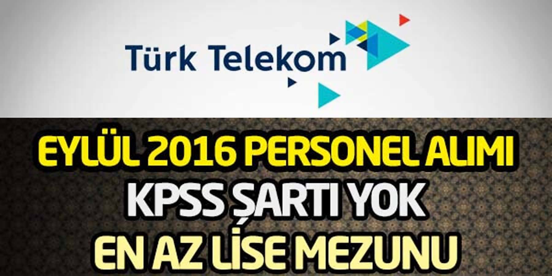 Türk Telekom Eylül 2016 Personel Alımı