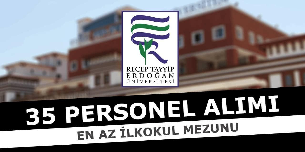 RTE Üniversitesi En Az İlkokul Mezunu 35 Personel Alıyor