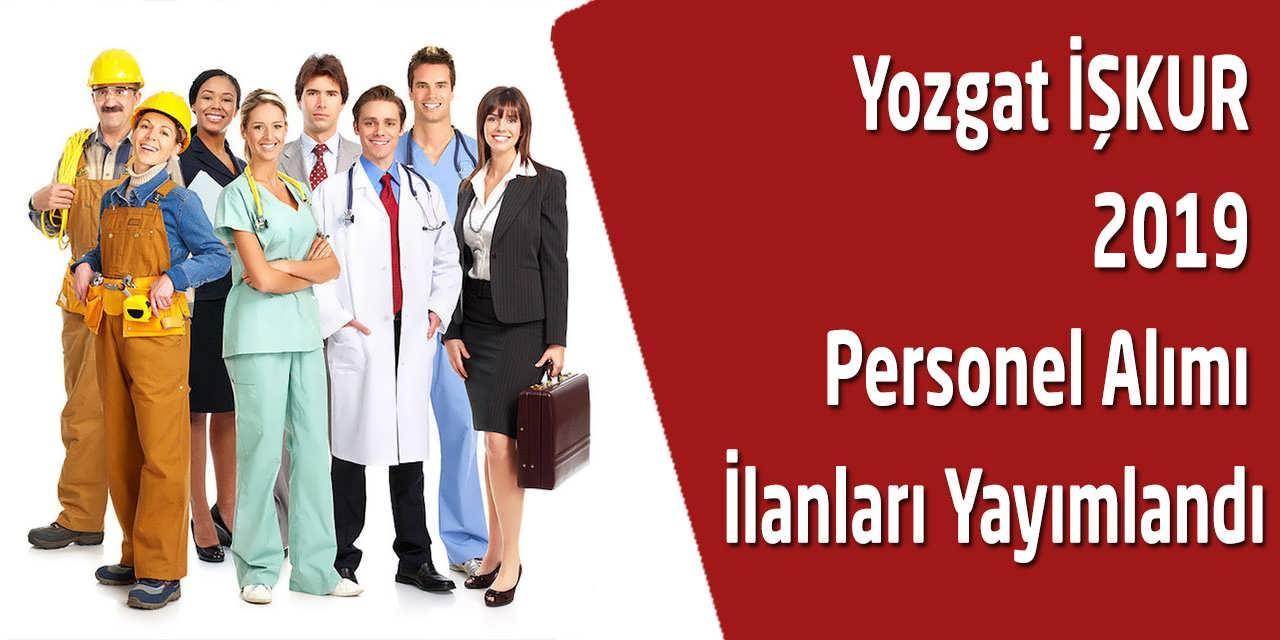 Yozgat İŞKUR 2019 Personel Alımı İlanları Yayımlandı
