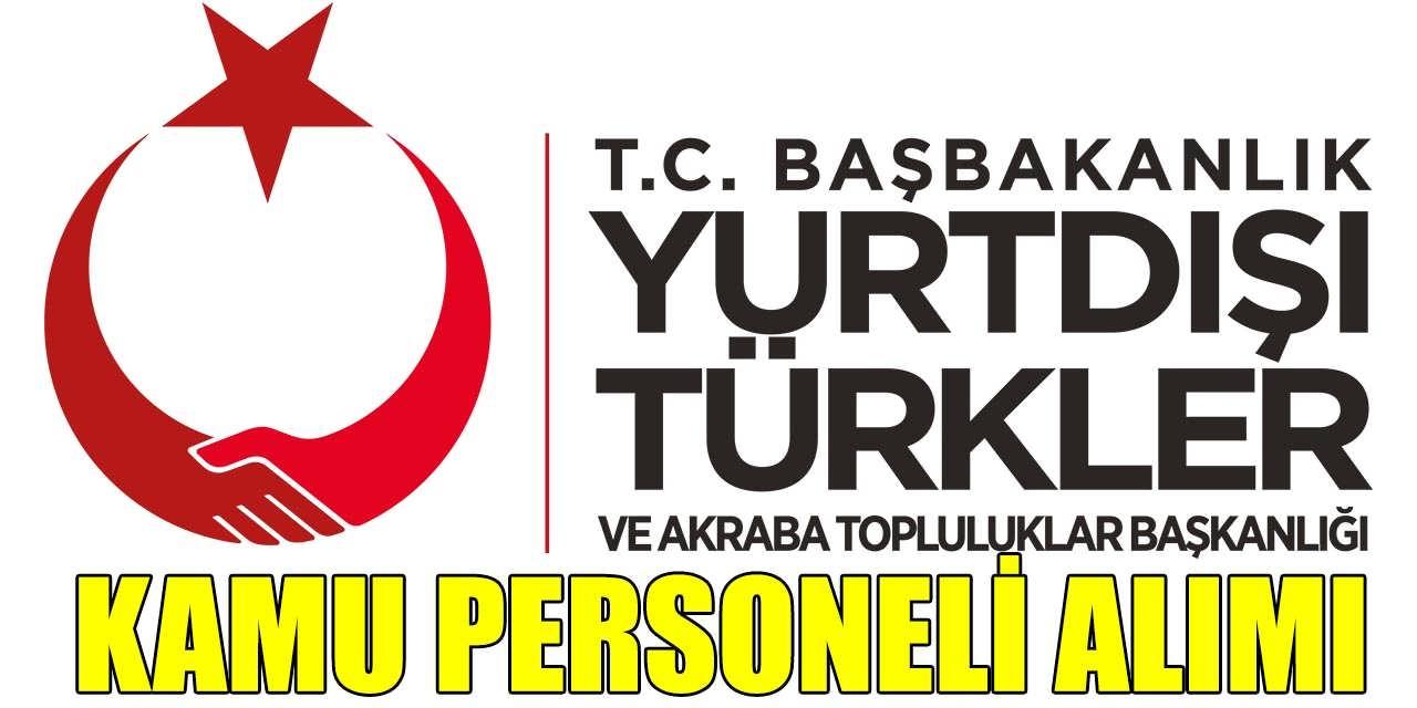 Kültür ve Turizm Bakanlığı YTB Yüksek Maaşla 3 Kamu Personeli Alıyor