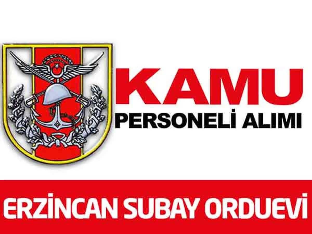 Erzincan Subay Orduevi Müdürlüğü 2 İşçi Alımı