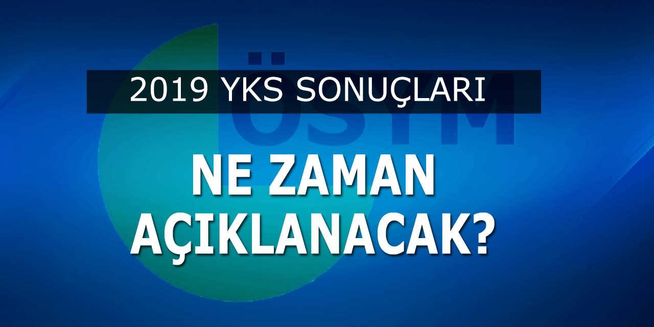 2019 YKS TYT AYT Sonuçları Ne Zaman Açıklanacak