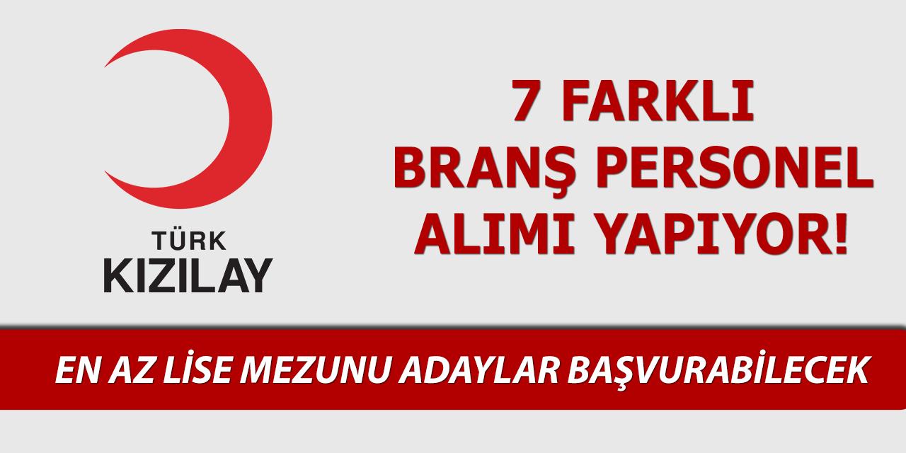 Türk Kızılayı En Az Lise Mezunu Türkiye Geneli Personel Alımı Yapıyor