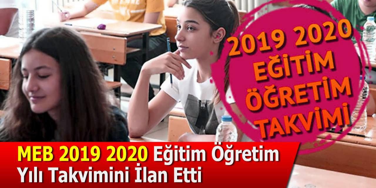 MEB 2019 2020 Eğitim Öğretim Yılı Takvimini İlan Etti
