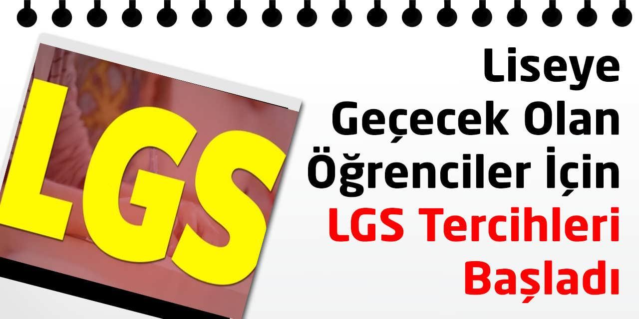 Ortaöğretime Geçecek Olan Öğrenciler İçin LGS Tercihleri Başladı